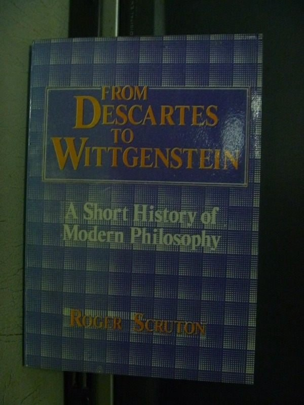 【書寶二手書T5/哲學_OBM】From Descartes to Wittgenstein_Roger Scruton