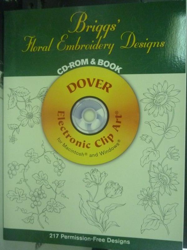 【書寶二手書T6/藝術_YED】Briggs'Floral Embroidery Designs_附光碟