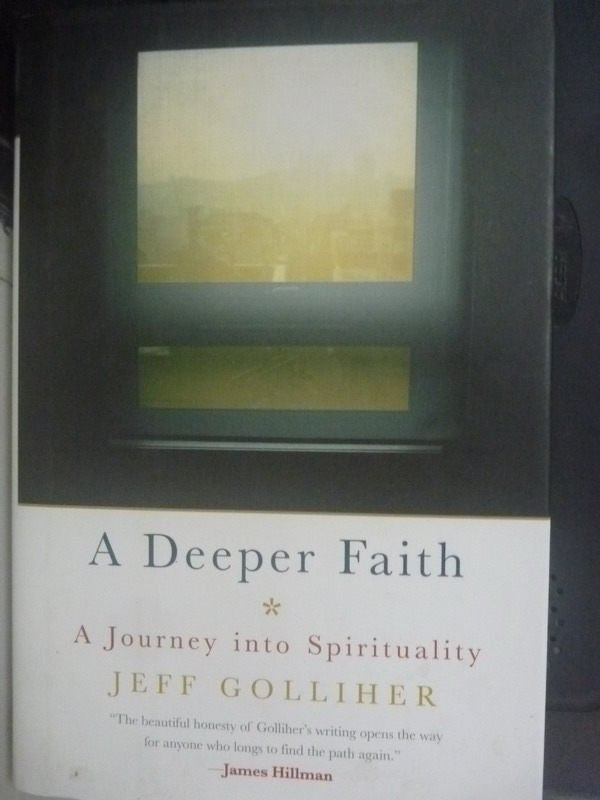 【書寶二手書T4/宗教_HSM】A Deeper Faith: A Journey into Spirituality