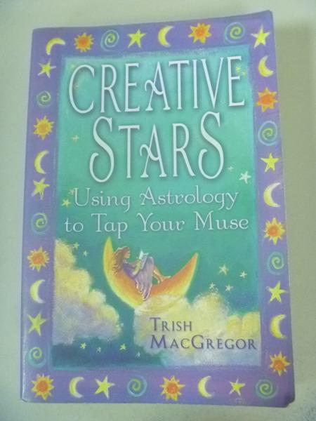 【書寶二手書T9/原文小說_IRT】Creative Stars_Trish MacGregor