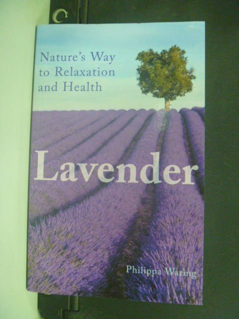 【書寶二手書T4/養生_KHB】Lavender: Nature's Way to Relaxation