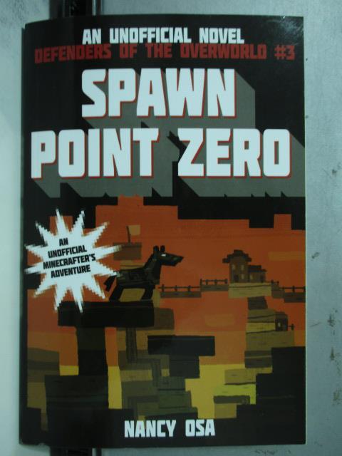 【書寶二手書T4/原文小說_OAR】Spawn Point Zero_Nancy Osa