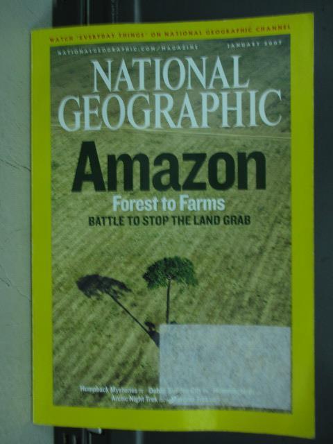 【書寶二手書T1/雜誌期刊_PDK】國家地理_2007/1_Amazon等_英文版