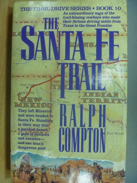【書寶二手書T7/原文小說_LAE】The Santa Fe Trail