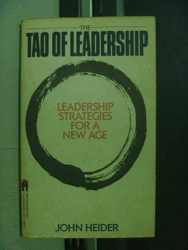 【書寶二手書T3/財經企管_OFI】The Tao of Leadership_John Heider