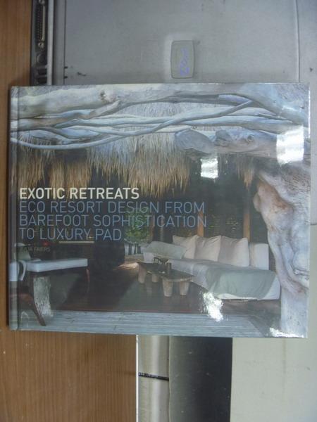 【書寶二手書T1/原文書_PKY】Exotic retreats_2005年