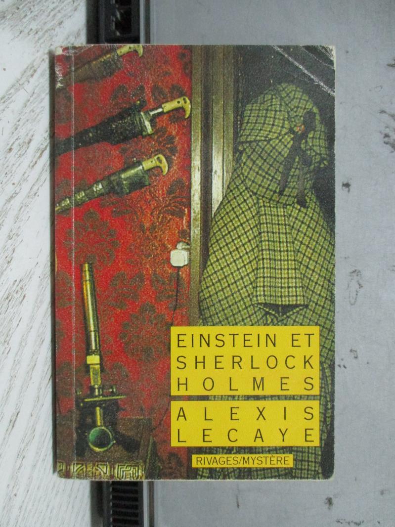 【書寶二手書T9/原文小說_NDA】Einstein et Sherlock Holmes