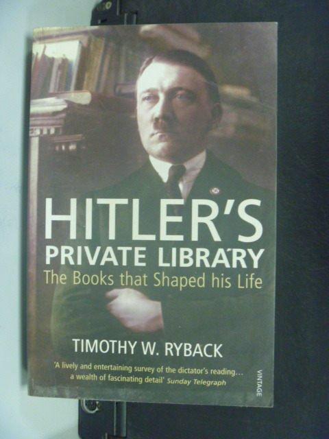 【書寶二手書T6/傳記_HET】Hitler's Private Library_Timothy W