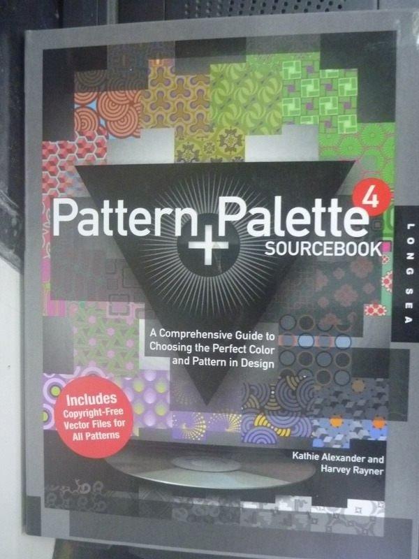 【書寶二手書T6/大學藝術傳播_ZAU】Pattern+Palette Sourcebook 4
