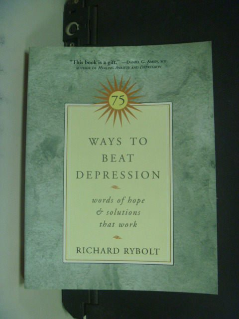 【書寶二手書T5/財經企管_KHA】75 Ways to Beat Depression_Rybolt