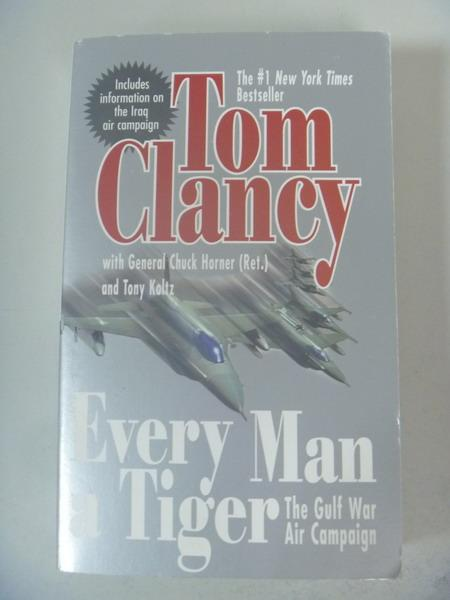 【書寶二手書T9/原文小說_IQF】Every Man A Tiger_Tom Clancy