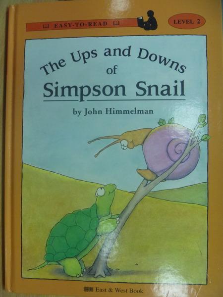 【書寶二手書T4/語言學習_YIJ】The Ups and …Simpon Snail