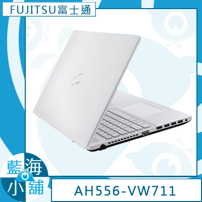 FUJITSU富士通 Lifebook AH556-VW711 15.6吋筆記型電腦