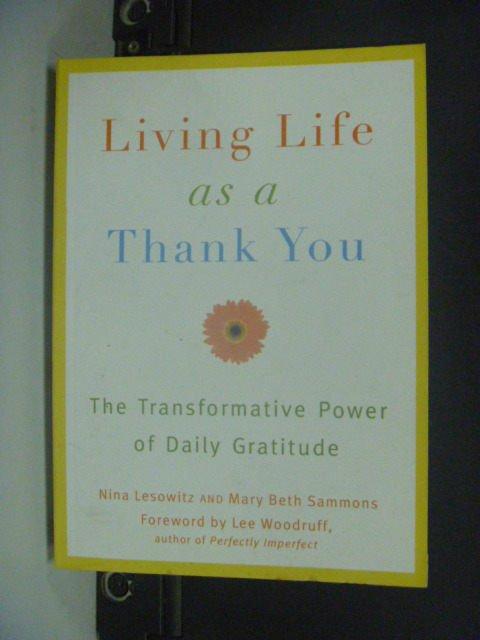 【書寶二手書T4/勵志_KIW】Living Life As a Thank You_Lesowitz