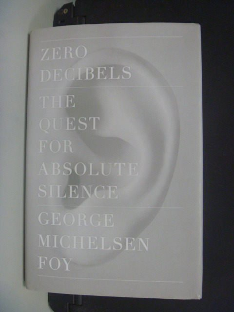 【書寶二手書T6/原文小說_KGZ】Zero Decibels: The Quest for Absolute