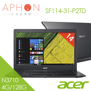 【Aphon生活美學館】ACER Swift 1 SF114-31-P2TD 14吋 筆電(4G/128G SSD/Win10)- 送HP DJ-1110彩色噴墨印表機(鑑賞期後寄出)