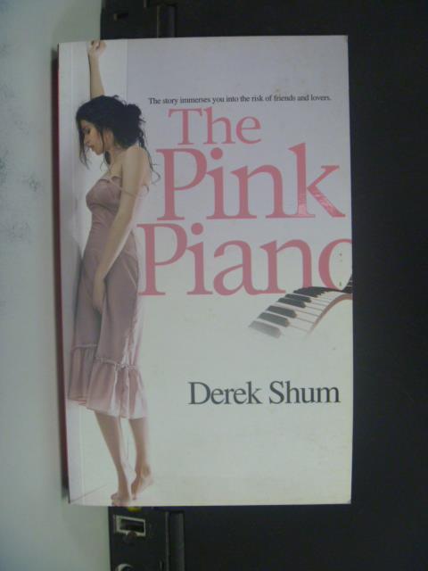【書寶二手書T2/原文小說_OJM】The Pink Piano_ Derek Shum