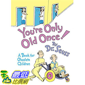 [ 美國直購 2016 暢銷書] You're Only Old Once!: A Book for Obsolete Children Hardcover