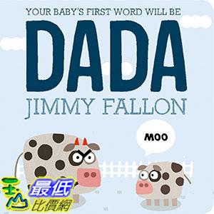 [ 美國直購 2016 暢銷書] Your Baby's First Word Will Be DADA
