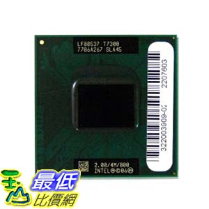 [美國直購 ShopUSA] Intel 託盤 Cpu Core 2 Duo T7300 2.00Ghz Fsb800Mhz 4Mb Fcpga6 Tray   $1328