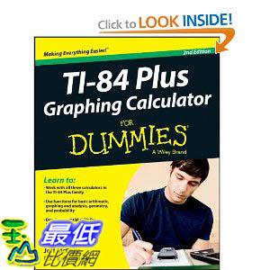 [美國直購 ShopUSA] Ti-84 計算器 Plus Graphing Calculator For Dummies (For Dummies (Math & Science) $1027