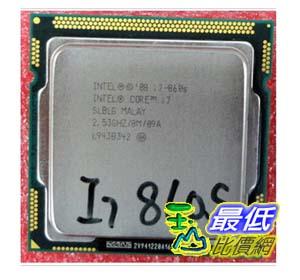 [103 玉山網 裸裝] Intel/英特爾 酷睿i7 860s 860 低功耗  $6930