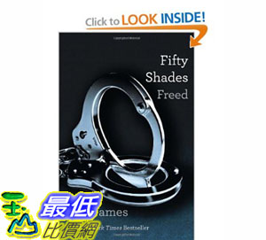 [美國直購]2012 美國秋季暢銷書排行榜Fifty Shades Freed: Book Three of the Fifty Shades Trilogy$651