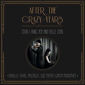 EITO MUSIC 葉奕宏(Eddie I-Hung Yeh)&陳佳貝(Belle Chen)/瘋狂年代之後(After the Crazy Years)【1CD】