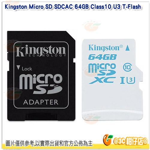 免運 金士頓 Kingston Micro SD SDCAC 64GB Class10 U3 T-Flash 讀90MB/s 寫45MB/s 記憶卡 終保