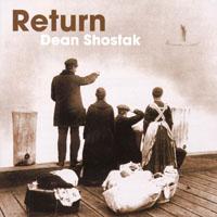 迪恩蕭士塔克:回家的路 Dean Shostak: Return (CD)
