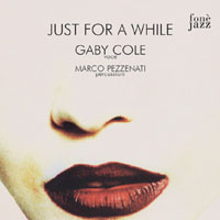 蓋比.柯爾:陪我到夢中 Gaby Cole: Just For A While (CD)【fone】