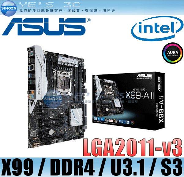 「YEs 3C」 ASUS 華碩 X99-A II 主機板 INTEL i7/LGA2011/USB3.1/ATX
