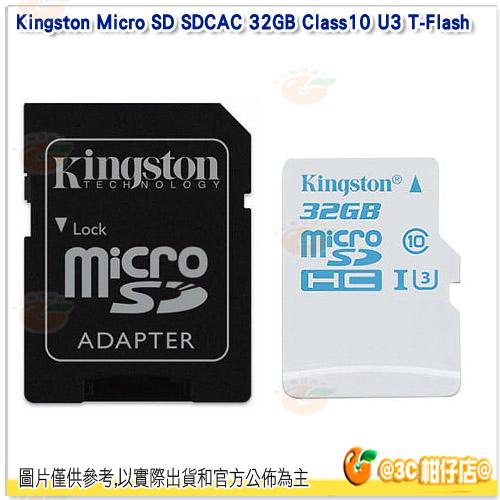 免運 金士頓 Kingston Micro SD SDCAC 32GB Class10 U3 T-Flash 讀90MB/s 寫45MB/s 記憶卡 終保