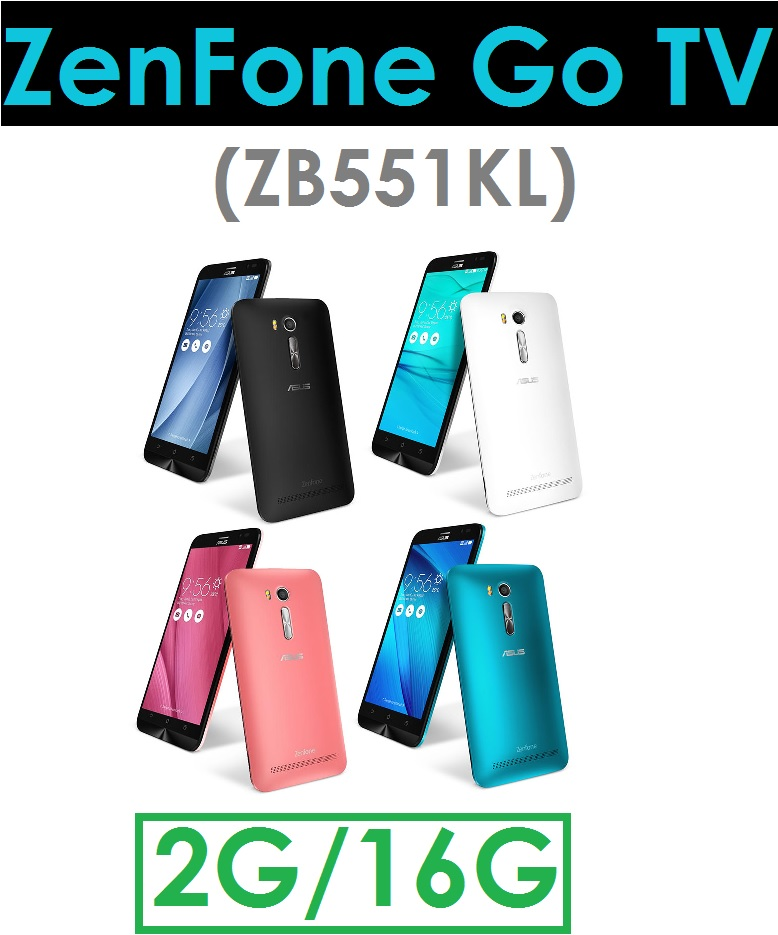 【原廠現貨】華碩 ASUS ZenFone GO TV(ZB551KL)5.5吋 2G/16G 4G LTE智慧型手機