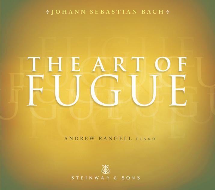 Steinway&Sons 蘭傑爾(Andrew Rangell)/史坦威名琴與賦格的藝術(The Art of Fugue)【1CD】