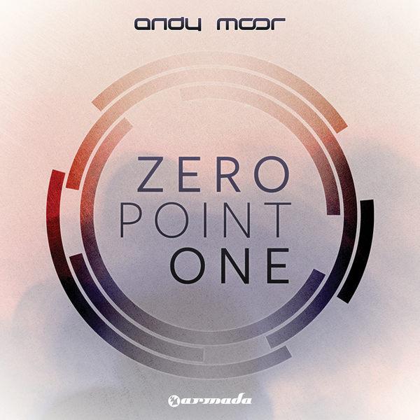 安迪摩爾 全新出擊 CD Andy Moor Zero Point One ATMOSPHERICA葛萊美勸世大獎勸浩室達人摩