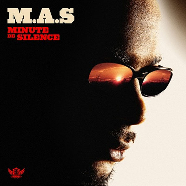 M.A.S. 沉默是金 CD Minute De Silence Malik Bidois Vitaa Kery James Tu Finis Par Danser (音樂影片購)