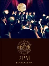 2PM狂熱國度 CD附DVD 成熟型男盤 REPUBLIC OF 2PM I\