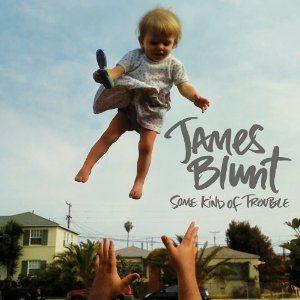 上尉詩人 詹姆仕布朗特 美麗的憂慮 專輯CD JAMES BLUNT SOME KIND OF TROUBLE (音樂影片購)