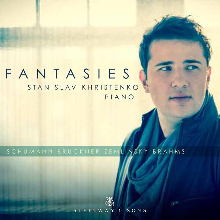 Steinway&Sons 克里斯汀柯(Stanislav Khristenko)/史坦威名琴:幻想曲集(Fantasies)【1CD】